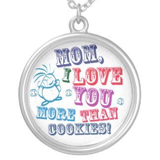 Mom I Love You More Than Cookies! Pendant