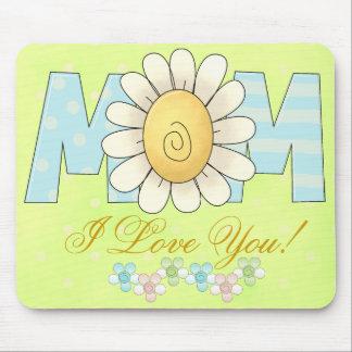Mom I love you Mousepad