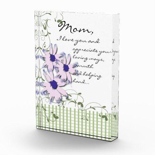 Mom, I Love You Pink Flowers Acrylic Award