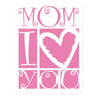 mom I love you Postcard