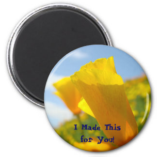 Mom I made this for You! Magnet Poppy Flowers