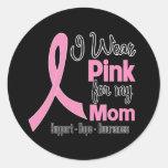 Mom - I Wear Pink - Breast Cancer Classic Round Sticker
