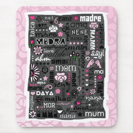 MOM IN DIFFERENT LANGUAGES MOUSEPAD