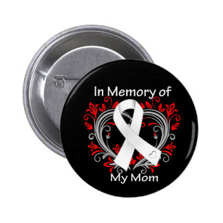 Mom - In Memory Lung Cancer Heart Button