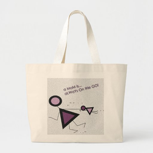 Mom is always on the Go Canvas Bag