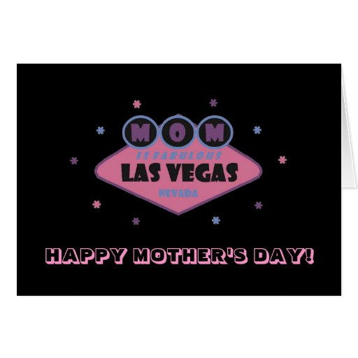 MOM Is Fabulous Las Vegas Mother's Day Card