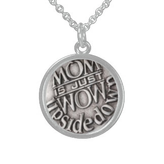 MOM IS JUST WOW UPSIDE DOWN ROUND PENDANT NECKLACE