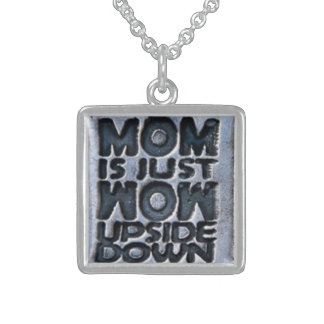 MOM IS JUST WOW UPSIDE DOWN SQUARE PENDANT NECKLACE