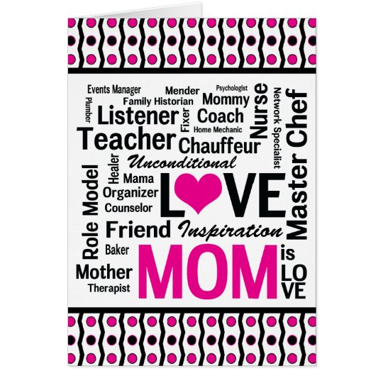 Mom is LOVE - For Multitalented Do-it-All Mothers Card