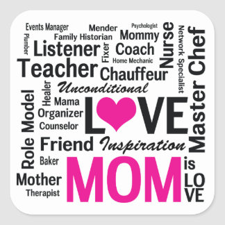 Mom is Love - Mother's Day Appreciation Square Sticker