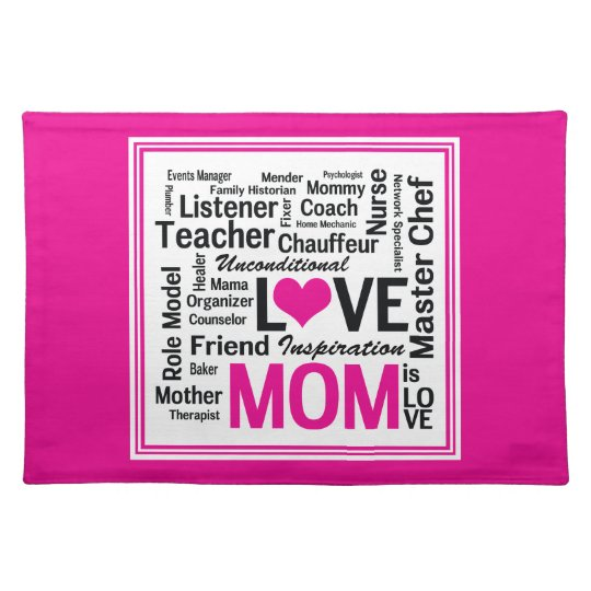 Mom is Love Mother's Day Gift for Do It All Mum Placemat