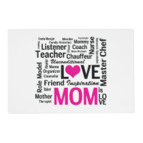 Mom is Love - Mother's Day or Mom's Birthday Placemat