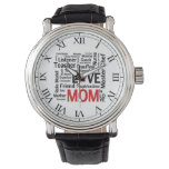 Mom is Love - Mother's Day or Mom's Birthday Watches