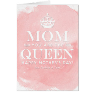 Mom is the Queen | Mother's Day Cards