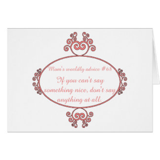 Mom-isms on t-shirts and gifts for moms. greeting card
