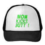 Mom Kicks Butt! Hat