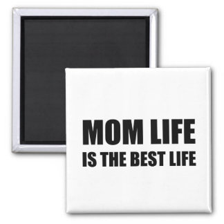 Mom Life Best Life Magnet