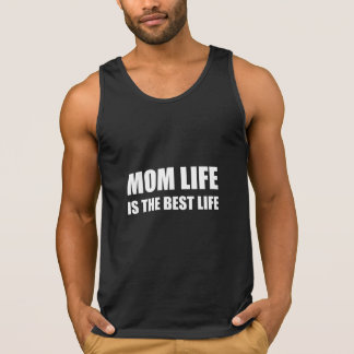 Mom Life Best Life Tank Top