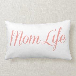 Mom Life Pillow