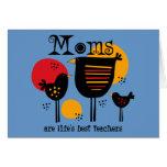 Mom Life's Best Teacher Card