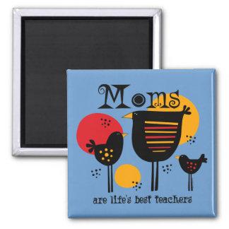 Mom Life's Best Teacher Magnet