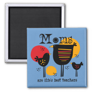 Mom Life's Best Teacher Magnet