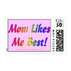 Mom Likes Me Best! Pink Postage Stamps