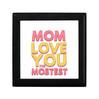 Mom, love you the mostest jewelry box