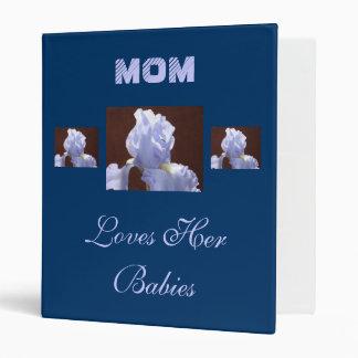 MOM Loves Her Babies Blue binder Iris Flowers