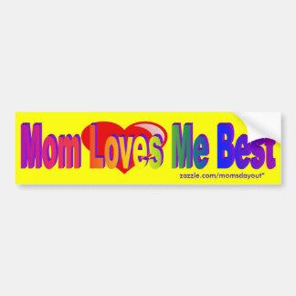 Mom Loves Me Best Heart Bumper sticker