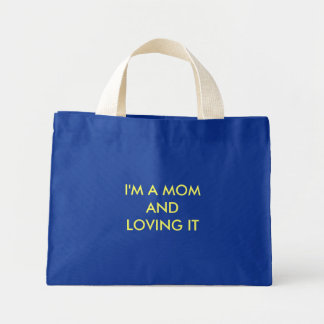 MOM LOVING IT BAG