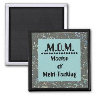 Mom means master of multi-tasking 2 inch square magnet