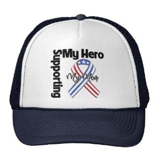Mom - Military Supporting My Hero Trucker Hats