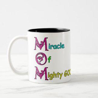 Mom Miracle Of Mighty God Mug