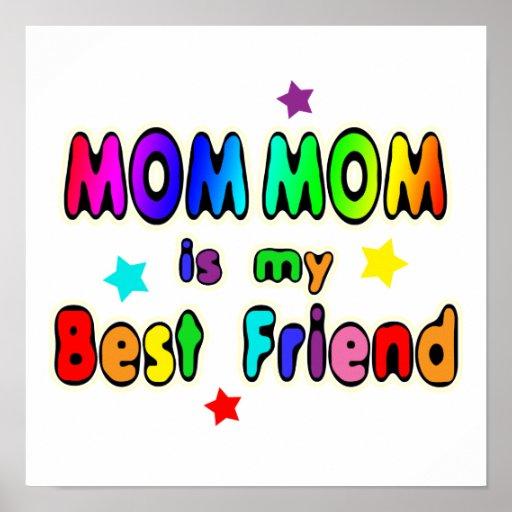 Mom Mom Best Friend Poster