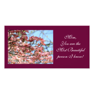 Mom Most Beautiful Person I Know! Photocard Photo Greeting Card
