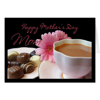 Mom Mother's Day Card With Tea Flowers Chocolate