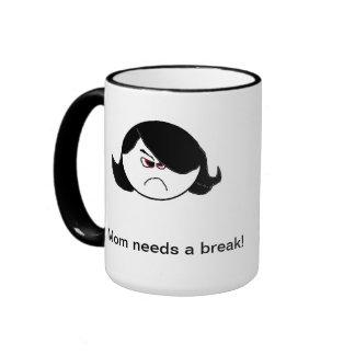 Mom mug needs break!