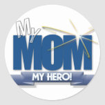 Mom My Hero - Great Gifts Mother's Day Round Sticker