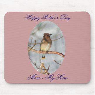 Mom My Hero Mother's Day Cedar Waxwing Mousepad