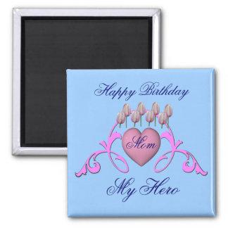 Mom My Hero Pink Heart Happy Birthday Magnet