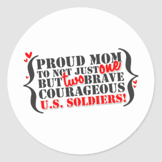 Mom of 2 Soldiers Classic Round Sticker
