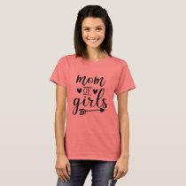 Mom of Girls Women's T Shirt