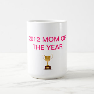 mom of the year coffee mug