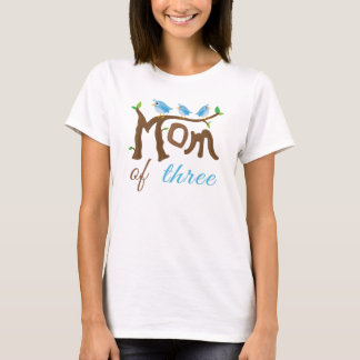 Mom of Three Mother's Day Tshirt