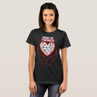 Mom Of Twince  You Think My Hands Full See Heart T-Shirt