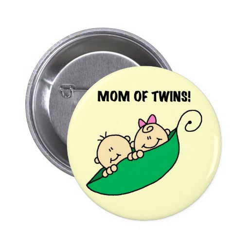 Mom of Twins-Peas in a Pod Tshirts and Gifts Pin