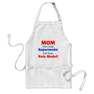 Mom Part Time Supermodel Adult Apron