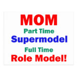 Mom Part Time Supermodel Postcard