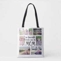 Mom Photo Collage My Favorite People Call Me Mom Tote Bag